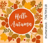 hello autumn illustration with... | Shutterstock . vector #736704118