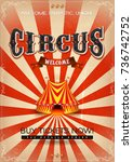 vintage circus poster ... | Shutterstock .eps vector #736742752