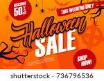 halloween sale special offer... | Shutterstock .eps vector #736796536