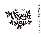 world vegan day. international... | Shutterstock .eps vector #736798636