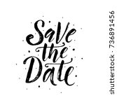save the date. wedding phrase.... | Shutterstock .eps vector #736891456