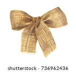 burlap bow and ribbon isolated... | Shutterstock . vector #736962436