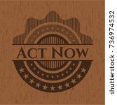 act now vintage wood emblem | Shutterstock .eps vector #736974532