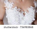 beautiful bride dress decorated ... | Shutterstock . vector #736983868