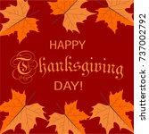 happy thanksgiving day ... | Shutterstock .eps vector #737002792