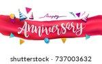 happy anniversary typography... | Shutterstock .eps vector #737003632