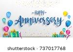 happy anniversary typography... | Shutterstock .eps vector #737017768