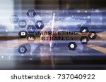 marketing strategy concept on... | Shutterstock . vector #737040922