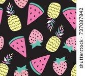 seamless pineapple  strawberry  ... | Shutterstock .eps vector #737087842