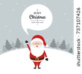santa claus speech bubble merry ... | Shutterstock .eps vector #737107426