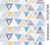 hand drawn triangle seamless... | Shutterstock .eps vector #737125768