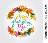 happy thanksgiving day... | Shutterstock . vector #737152525