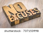 no excuses word abstract in... | Shutterstock . vector #737153998