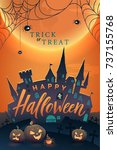 happy halloween vector  poster. ... | Shutterstock .eps vector #737155768