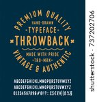hand made typeface 'throwback'. ... | Shutterstock .eps vector #737202706