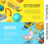 city delivery and warehouse... | Shutterstock .eps vector #737265826