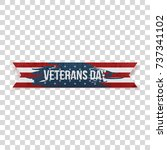 veterans day realistic greeting ... | Shutterstock .eps vector #737341102