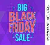 abstract vector black friday... | Shutterstock .eps vector #737346682