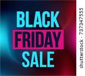 abstract vector black friday... | Shutterstock .eps vector #737347555