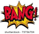 bang | Shutterstock .eps vector #73736704