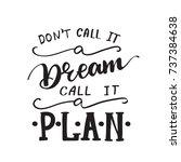 "vector lettering ""don't call it ...   Shutterstock .eps vector #737384638"