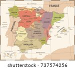 spain map   vintage detailed... | Shutterstock .eps vector #737574256