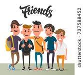 cartoon guys  five best friends ... | Shutterstock .eps vector #737588452