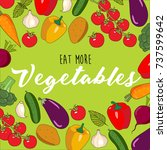 eat more vegetables ... | Shutterstock . vector #737599642