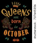 queens are born in october.... | Shutterstock .eps vector #737645356