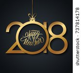 2018 happy new year celebrate... | Shutterstock .eps vector #737814178