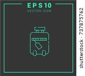 suitcase vector icon. simple... | Shutterstock .eps vector #737875762