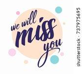 farewell card. all the best... | Shutterstock .eps vector #737975695