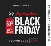 50  off black friday super sale ... | Shutterstock .eps vector #737980726