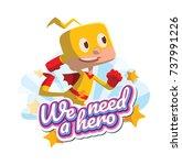 "vector emblem ""we need a hero""... | Shutterstock .eps vector #737991226"