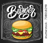 burger hand lettering with... | Shutterstock .eps vector #738018298