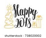 happy 2018   hand drawn design... | Shutterstock .eps vector #738020002