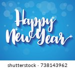 happy new year on blue... | Shutterstock .eps vector #738143962