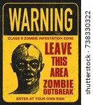 poster zombie outbreak. sign... | Shutterstock .eps vector #738330322
