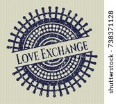 blue love exchange distressed... | Shutterstock .eps vector #738371128