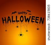 happy halloween concept. post... | Shutterstock .eps vector #738615835