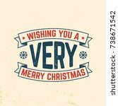 wishing you a very merry... | Shutterstock .eps vector #738671542