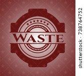 waste red emblem. retro | Shutterstock .eps vector #738764752
