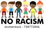 no racism  stop discriminate ... | Shutterstock .eps vector #738772846