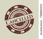 red cancelled distressed rubber ... | Shutterstock .eps vector #738883552