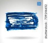 blue brush stroke and texture.... | Shutterstock .eps vector #739146652