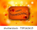 happy thanksgiving day logo... | Shutterstock .eps vector #739162615