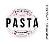 pasta vintage logo stamp | Shutterstock .eps vector #739225816
