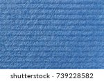 texture of cellulose. blue... | Shutterstock . vector #739228582