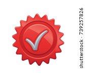 warranty seal    of the... | Shutterstock .eps vector #739257826