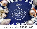 christmas greeting card with... | Shutterstock . vector #739311448